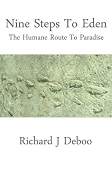 Nine Steps To Eden - The Humane Route To Paradise by [Deboo, Richard J.]