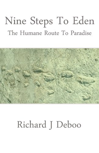 Nine Steps To Eden - The Humane Route To Paradise