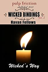 Wicked Bindings (Wicked's Way #2) (English Edition)