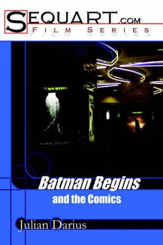 Batman Begins and the Comics by Julian Darius (20-Sep-2005) Paperback