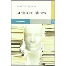 Vida En Blanco, La -5- (Reloj de Arena)