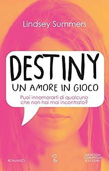 Destiny: Un Amore in Gioco