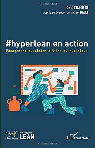 #hyperlean en action: Management quotidien à l'ère du numérique par Cecil Dijoux