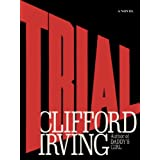 TRIAL - A Legal Thriller: Clifford Irving's legal novels: Book 1 (English Edition)