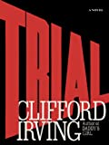 Trial by Clifford Irving