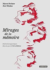 Les mirages de la mémoire par José Muñoz