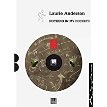 Laurie Anderson: Nothing in My Pockets: A Diary (Zagzig)