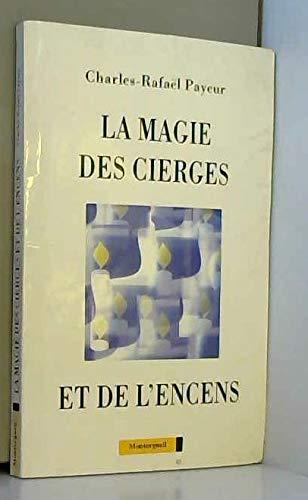 La magie des cierges et de l'encens