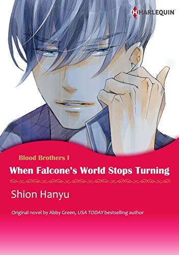 WHEN FALCONE\'S WORLD STOPS TURNING(Colored Version): Harlequin comics (Blood Brothers Book 1) (English Edition)