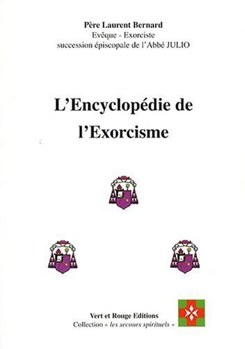 Encyclopédie de l'Exorcisme (l')