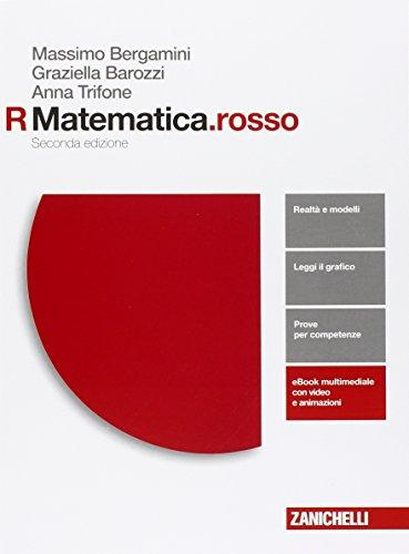 Matematica.rosso. Modulo R. Per le Scuole superiori. Con e-book. Con espansione online