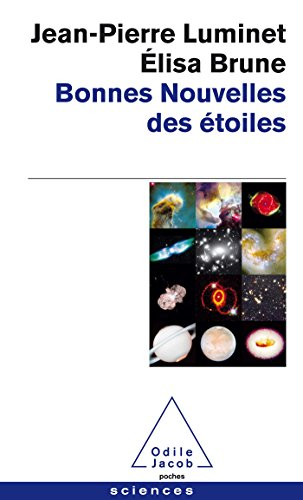 Bonnes nouvelles des étoiles par Jean-Pierre Luminet