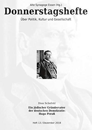 Ein jüdischer Gründervater der deutschen Demokratie: Hugo Preuß (Donnerstagshefte über Politik, Kultur und Gesellschaft)