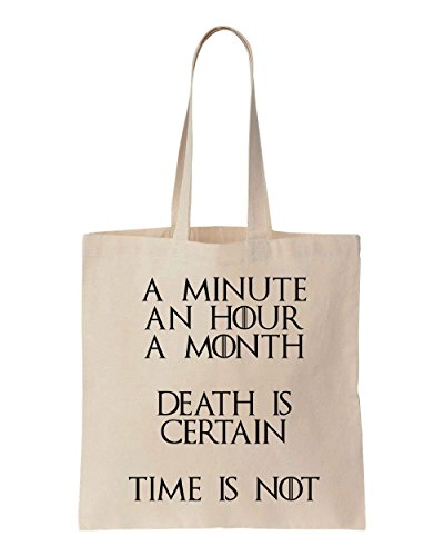 a-minute-an-hour-a-month-death-is-certain-time-is-not-quote-cotton-canvas-tote-bag