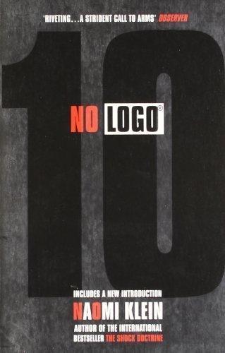 No Logo by Klein, Naomi 10th (tenth) Anniversary Edi Edition (2010)