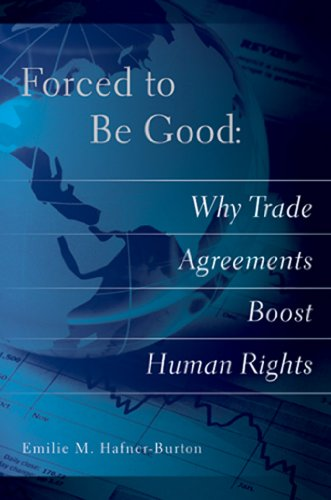 forced-to-be-good-why-trade-agreements-boost-human-rights