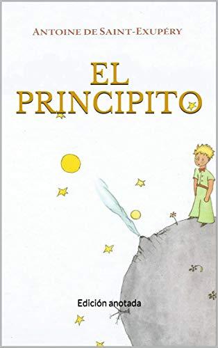 El principito: Edición anotada eBook: de Saint-Exupéry, Antoine ...