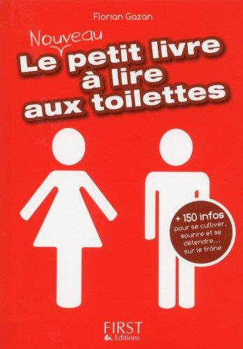Petit Livre de - Le nouveau petit livre à lire aux toilettes