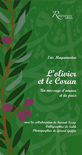 L'olivier et le Coran - Un message d...