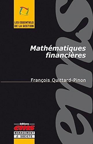 Mathématiques financières par FRACOIS QUITTARD-PINON