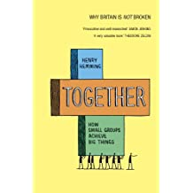 Together: How small groups achieve big things