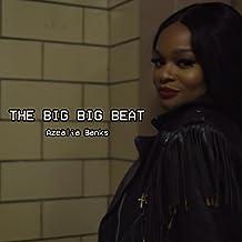 The Big Big Beat [Explicit]