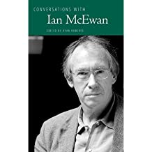 [(Conversations with Ian McEwan )] [Author: Ryan Roberts] [Apr-2010]