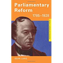 Parliamentary Reform 1785–1928 (Questions and Analysis in History)