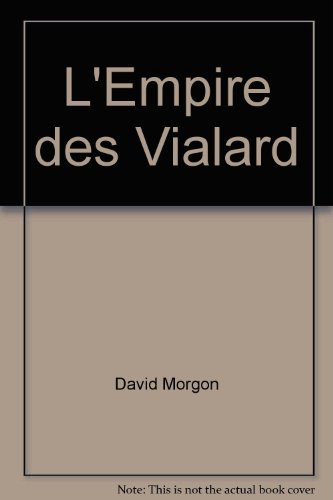 L'Empire des Vialard (Spécial-police)