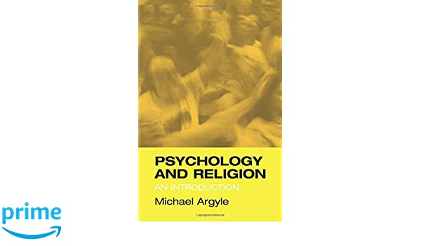 Psychology and Religion: An Introduction