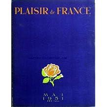 PLAISIR DE FRANCE [No 160] du 01/05/1951 - LACS AUX SOUVENIRS - ANNECY - UNE VILLA SUISSE - RECETTE DES DEUX RIVES - LA FRANCE VUE D'EN FACE - RECETTES DES DEUX RIVE FRANCAISE DU LEMAN - LE GOLF - L'OBSTINATION DANS L'INFORTUNE - LA MODE - BIBLIOPHILIE - LES LIVRES - UE DEMEURE D'ARTISTE - LE THEATRE - LES EXPOSITIONS - LES DISQUES - UN DEBAT - LE BRIDGE - LA CINEMA.
