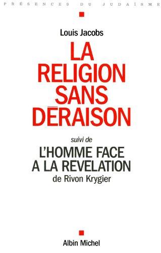 La religion sans déraison, suivi de L'homme face à la révélation