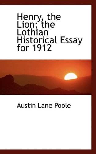 henry-the-lion-the-lothian-historical-essay-for-1912