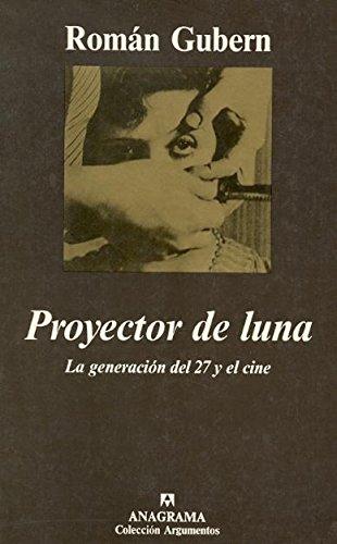 Proyector de luna (Argumentos) por Román Gubern