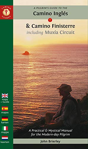 A Pilgrim's Guide to the Camino Ingles & Camino Finisterre: Including MuXia Circuit (Camino Guides) -
