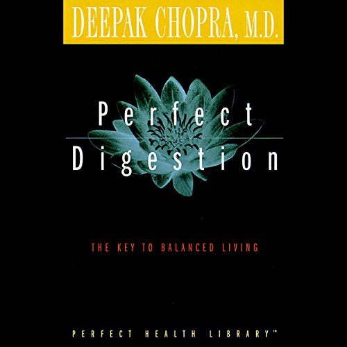 Perfect Digestion  Audiolibri