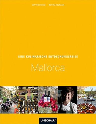Preisvergleich Produktbild Eine kulinarische Entdeckungsreise Mallorca