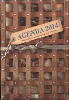 Agenda 2014 des explorateurs : Une année avec les explorateurs de la botanique de Florence Thinard,Yannick Fourié (Photographies) ( 5 septembre 2013 )