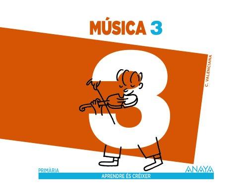 Música 3. (Aprendre és créixer) - 9788467849028