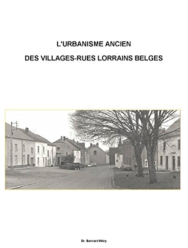 lurbanisme-ancien-de-villages-rues-lorrains-belges-le-cas-du-village-dhabay-la-vieille-french-editio