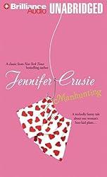 Manhunting by Jennifer Crusie (2007-01-30)