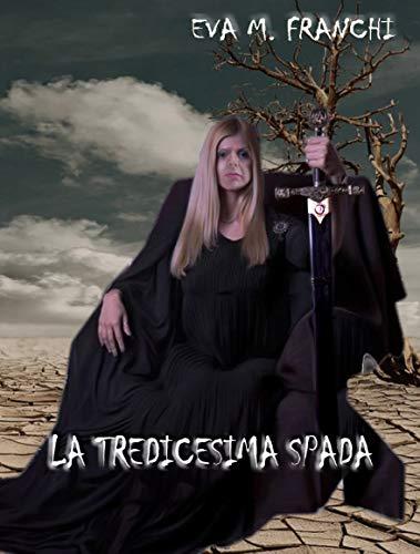 LA TREDICESIMA SPADA (Fantasy)