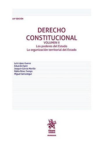 Derecho Constitucional Volumen II 10ª Edición 2016 (Manuales de Derecho Constitucional) por Luis López Guerra