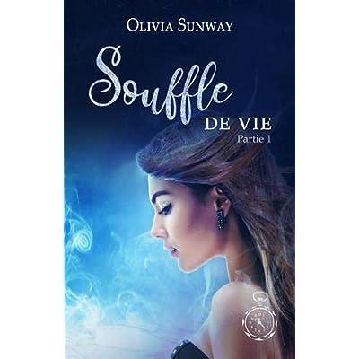 Souffle de Vie Partie 1: Spin off de la trilogie Au Nom de l'Harmonie