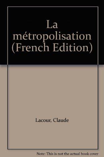La métropolisation