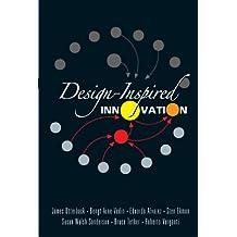 Design-Inspired Innovation (English Edition)