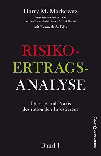 Risiko-Ertrags-Analyse: Theorie und Praxis des rationalen Investierens