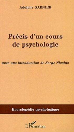 Précis d'un cours de Psychologie par Adolphe Garnier