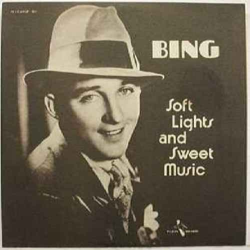 Soft Lights And Sweets Music - Bing Crosby LP