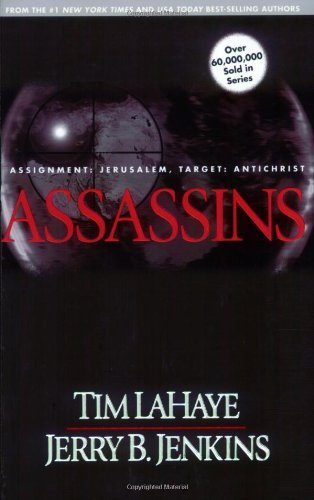 Download Assassins: Assignment - Jerusalem, Target - Antichrist (Left Behind) by Tim F. LaHaye (1-Nov-2000) Paperback B012HTG71M